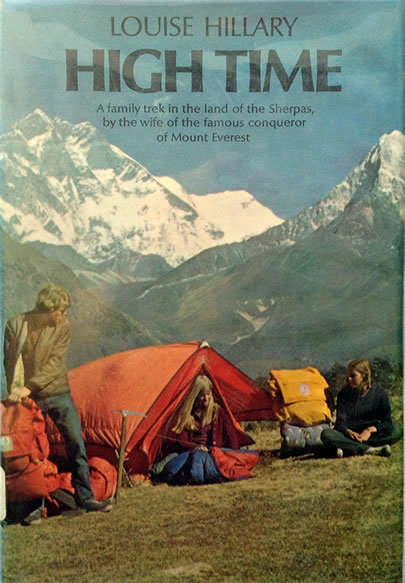 High Time – a Family Trek in the Land of the Sherpas, by Louise Hillary