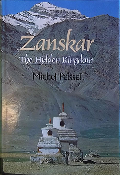 Zanskar: The Hidden Kingdom, by Michel Peissel