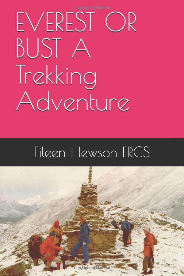 EVEREST OR BUST A Trekking Adventure (paperback)